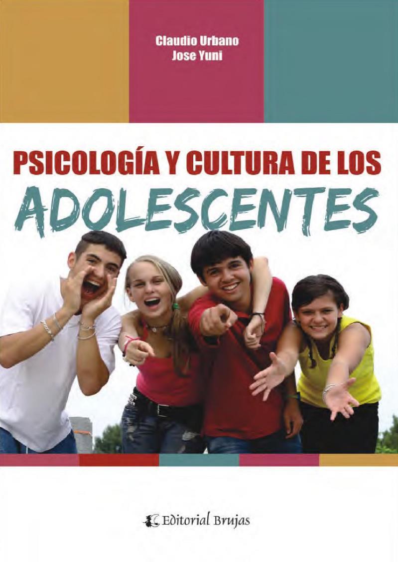 Psicología y cultura de los adolescentes – Claudio Urbano