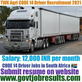 TWK Agri Piet CODE 14 Truck Driver Recruitment 2021-22