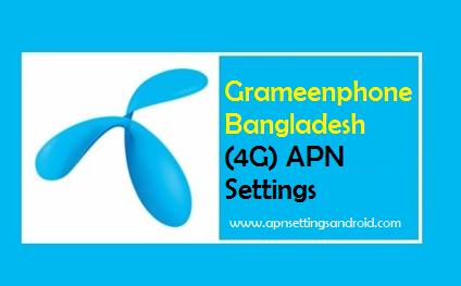 Grameenphone Bangladesh (4G) APN Settings