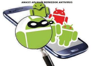 Awas!!! Banyak Aplikasi Bekedok Antivirus Di Playstore