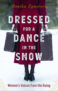 review of Dressed for a Dance in the Snow: Women's Voices from the Gulag by Monika Zgustova