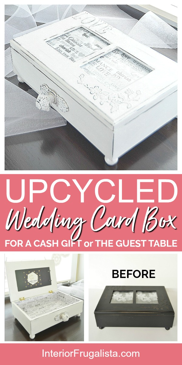 An elegant DIY wooden wedding card box for a cash wedding gift or a romantic wedding card holder for the gift table from an upcycled thrift store box. #weddingcardboxideas.  #weddingtcardholder #weddingcardgiftbox