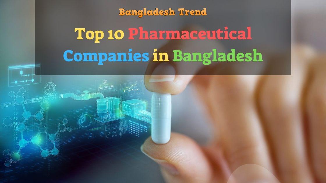 Top 10 Pharmaceutical Companies in Bangladesh 2019