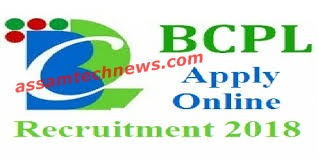 BCPL Dibrugarh Recruitment 2018 : Foreman, Operator, Technician Posts