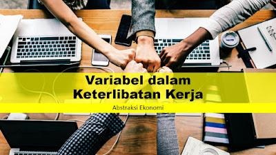Variabel dalam Keterlibatan Kerja