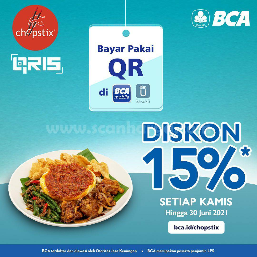 CHOPSTIX Promo DISKON 15%! dengan Qris BCA Mobile dan Sakuku