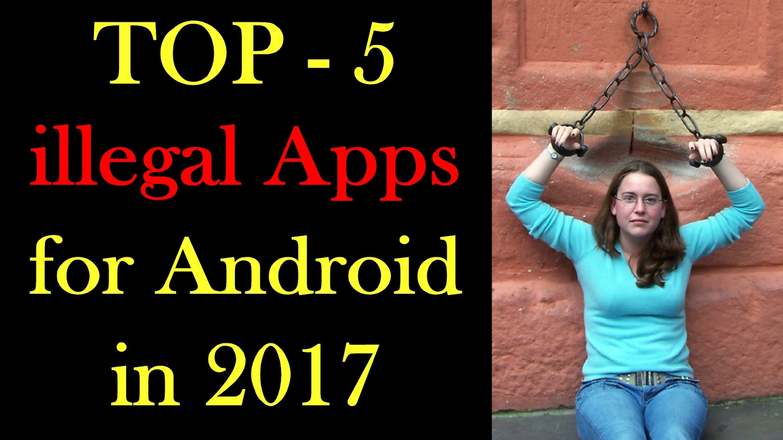 Top 5 illegal Apps for android Updated Links - Hashmindroid