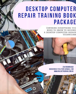 Desktop Computer Repair Training For Nigeria 2020
