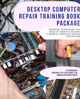 Desktop Computer Repair Training For Nigerians 2021