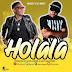 AUDIO | RASCO Ft. G NAKO – HOLALA | Download Mp3