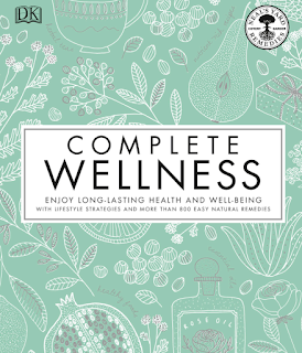 download ebook Complete Wellness: Enjoy long-lasting health and well-being with more than 800 natural remedies