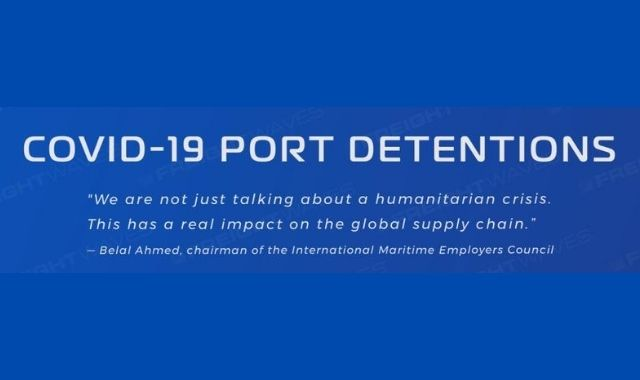 Port Detentions in the Wake of the COVID-19 Pandemic