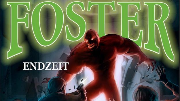 Cover-Ausschnitt vom Hörspiel 'Endzeit' aus der 'Foster'-Serie