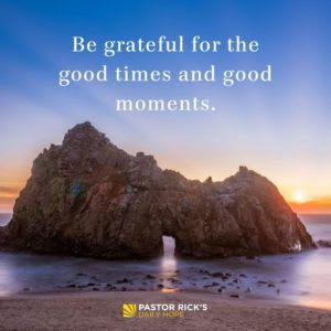 Selective Memory: Focus on the Good Times by Rick Warren