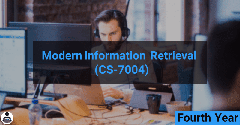 Modern Information Retrieval (CS-7004) RGPV notes CBGS Bachelor of engineering