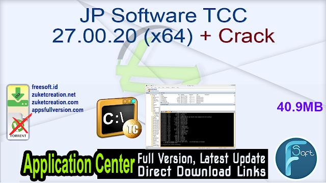 JP Software TCC 27.00.20 (x64) + Crack