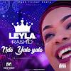 Audio| Leyla Rashid - Ndo Yale Yale |Download Mp3