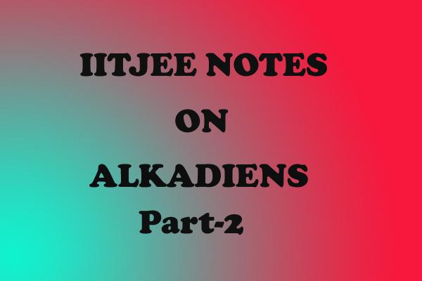 Alkadiens Notes