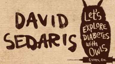 Let's Explore Diabetes with Owls: Book by David Sedaris ...