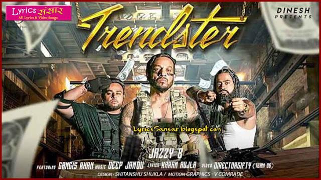 TRENDSTER : Jazzy B Feat. Gangis Khan | Deep Jandu