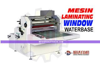Mesin Laminating Window Waterbase