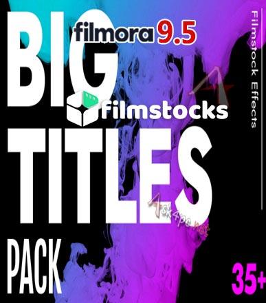 Filmstocks Big Titles Pack | Filmora Effects