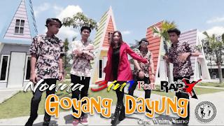 Lirik Lagu Goyang Dayung - Nonna 3in1 feat RapX
