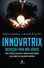 Innovatrix – Clemente Nobrega Download Grátis