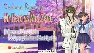 Cerbung Romantis Mr Hero vs Mrs Zero part ~ 21