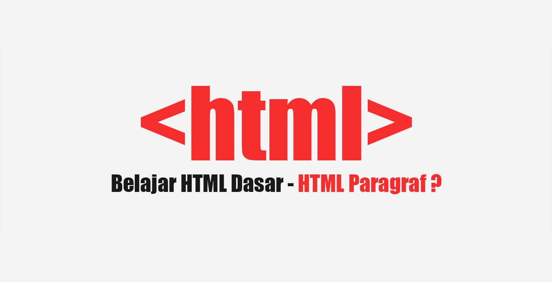 Belajar Html Part 5 Html Paragraf Programming Blogspot