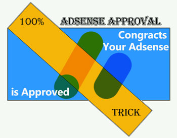 Top 5 Adsense Approval Trick in 2020 for Blogger and WP.