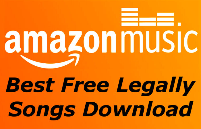 Amazon Music, Best Free Legally Songs Download [Tips 2020]