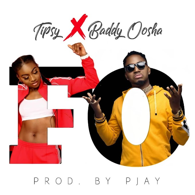 New Music: Tipsy x Baddy Oosha – FO