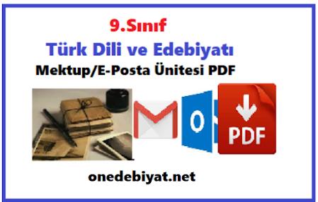 9.Sınıf Edebiyat Mektup/E-Posta Ünitesi Ders Notları PDF