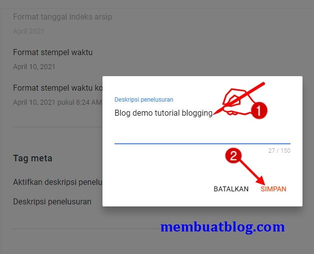 Isi deskripsi penelusuran sesuai dengan topik blog Anda, kemudian klik Simpan