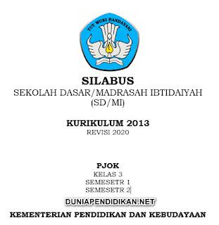 Silabus PJOK Kelas 3 SD/MI Semester 1&2 K13 Revisi 2021.