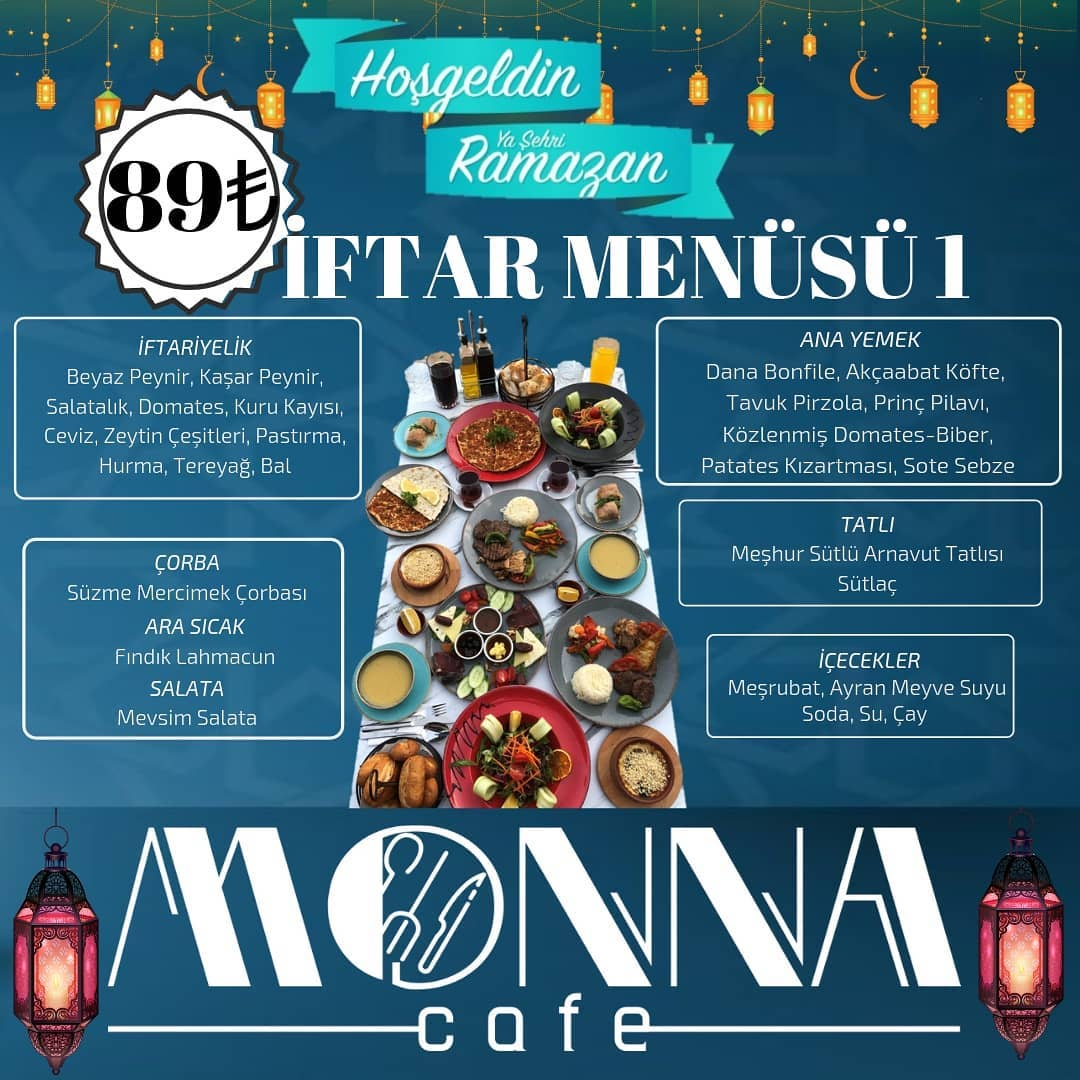 monna cafe menü ataşehir iftar yemeği ataşehir iftar menüleri ataşehir iftar mekanları ataşehir iftar yerleri anadolu yakası iftar