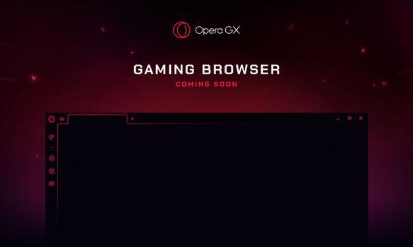اطلاق اول متصفح للجيمرز من شركة اوبرا Opera GX !!