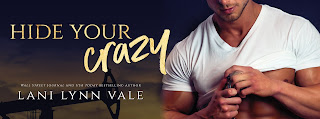 Release Blitz ~ Hide Your Crazy (KPD Motorcycle Patrol #1) by Lani Lynn Vale