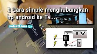 Cara MENGHUBUNGKAN HP ke TV Tanpa Kabel,Cara menyambungkan HP ke TV Polytron,Cara menghubungkan HP ke TV biasa,Cara MENGHUBUNGKAN HP ke TV dengan Kabel data,Cara MENYAMBUNGKAN HP ke TV Tanpa Kabel,Cara MENGHUBUNGKAN HP ke TV Polytron,Kabel HDMI HP ke TV,Cara MENYAMBUNGKAN HP ke TV Polytron Tanpa Kabel,Cara MENYAMBUNGKAN HP ke TV Samsung,Cara MENGHUBUNGKAN HP ke TV tabung Tanpa Kabel,Cara MENGHUBUNGKAN HP ke TV Polytron Tanpa Kabel,Cara menyambungkan HP ke TV Samsung Tanpa Kabel,