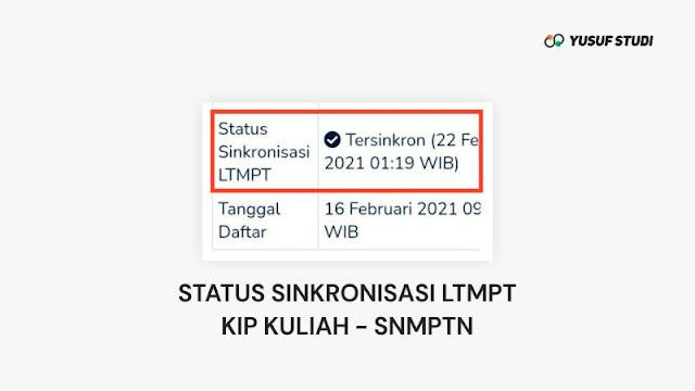 Status Sinkronisasi LTMPT di Akun KIP Kuliah 2021