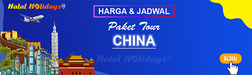 Jadwal dan Harga Paket Wisata Halal Tour China