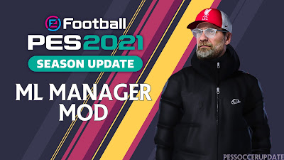 PES 2021 ML Manager Mod 3.0 (DataPack 5.0) by SoulBallZ