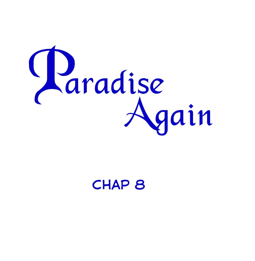 Thiên Đường Một Lần Nữa Chapter 8 - Trang 2