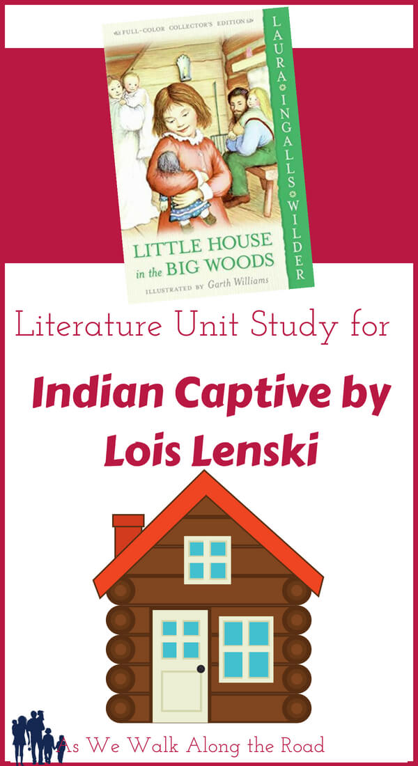 Literature Unit Study for Little House in the Big Woods