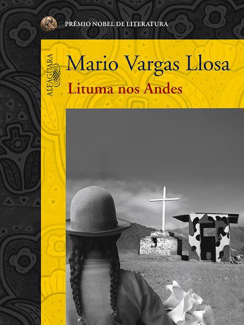 Lituma nos Andes - Mario Vargas Llosa