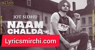 NAAM CHALDA नाम चलदा Song Lyrics | Jot Sidhu | Latest Punjabi Song 2020