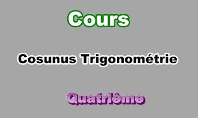 Cours de Cosunus Trigonométrie 4eme en PDF