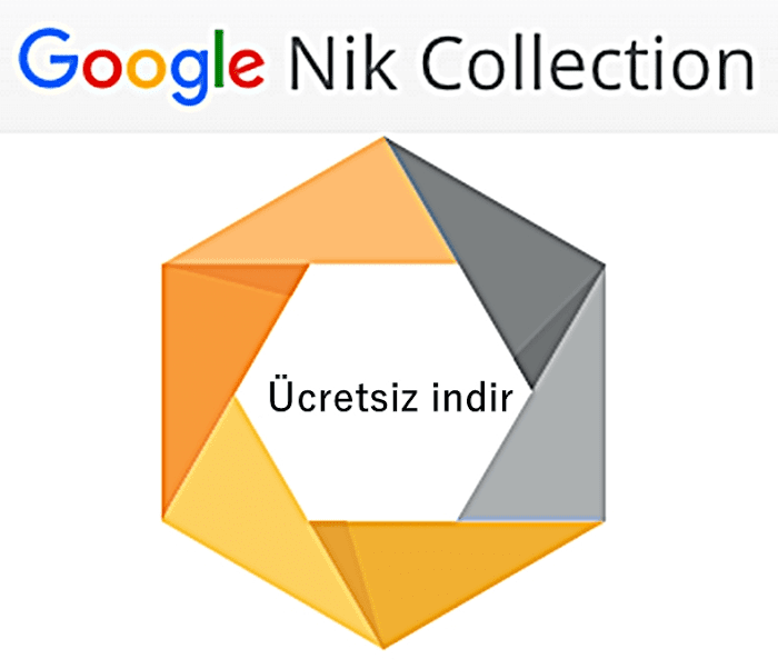 Google Nik Collection full son sürüm ücretsiz indir (download)