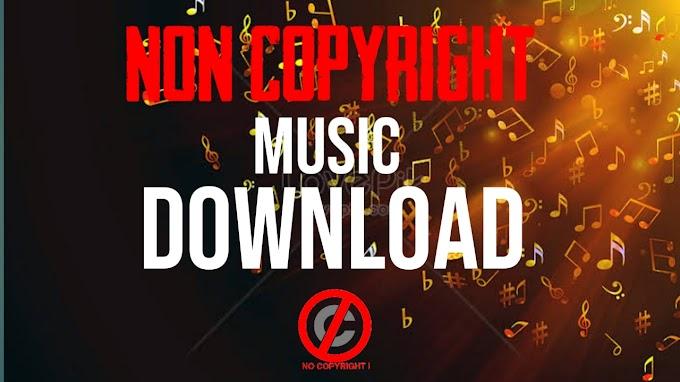 Non Copyright Music Download